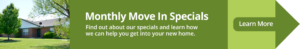Monthly Move in Specials